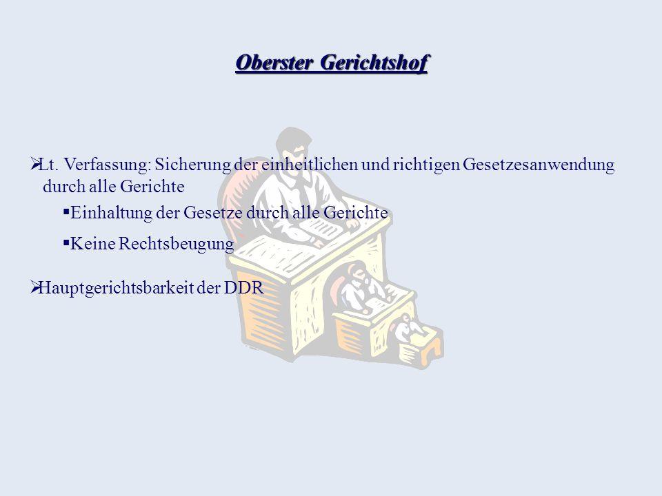 Oberster Gerichtshof Lt. Verfassung: Sicherung der einheitlichen und richtigen Gesetzesanwendung durch alle Gerichte.