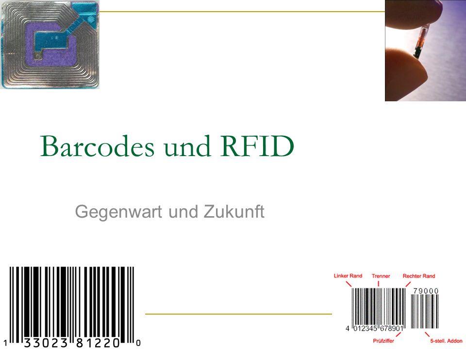 Barcodes und RFID Gegenwart und Zukunft