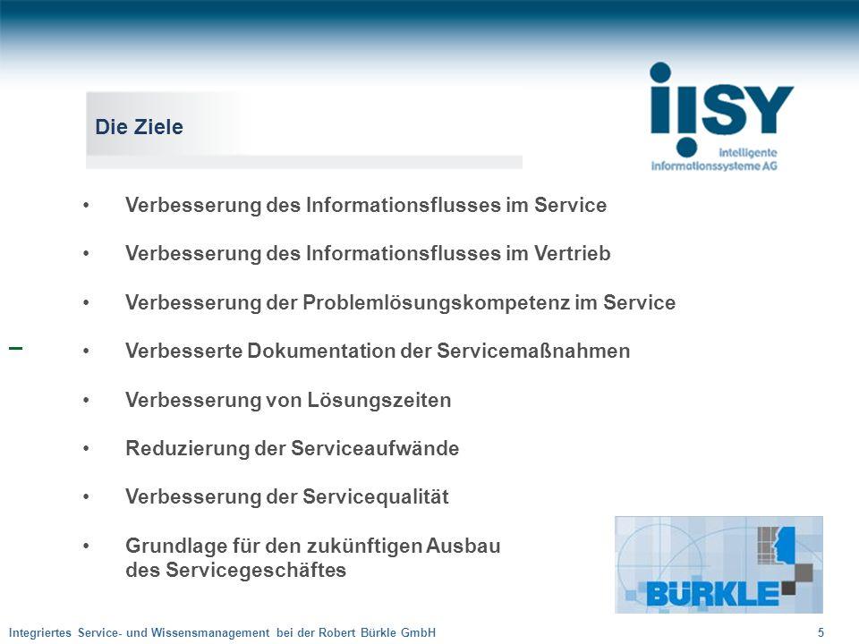 Die Ziele Verbesserung des Informationsflusses im Service