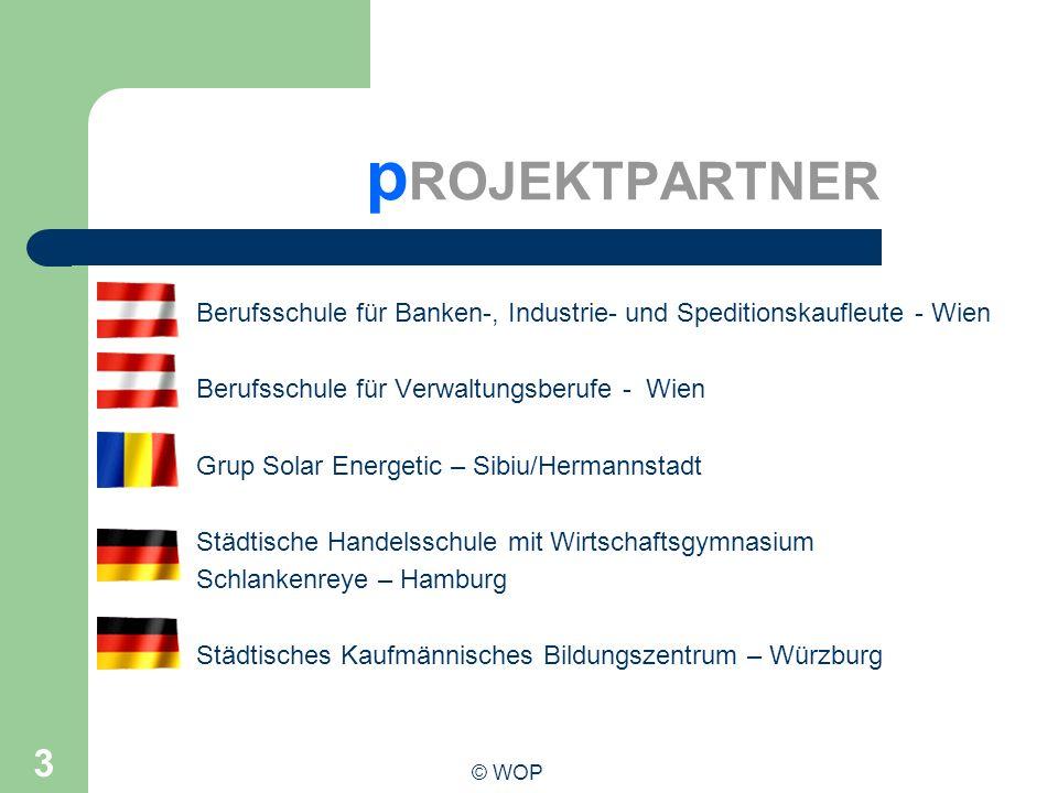 pROJEKTPARTNER Berufsschule für Banken-, Industrie- und Speditionskaufleute - Wien. Berufsschule für Verwaltungsberufe - Wien.