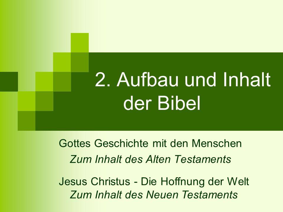 2. Aufbau und Inhalt der Bibel
