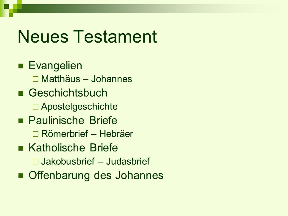 Neues Testament Evangelien Geschichtsbuch Paulinische Briefe