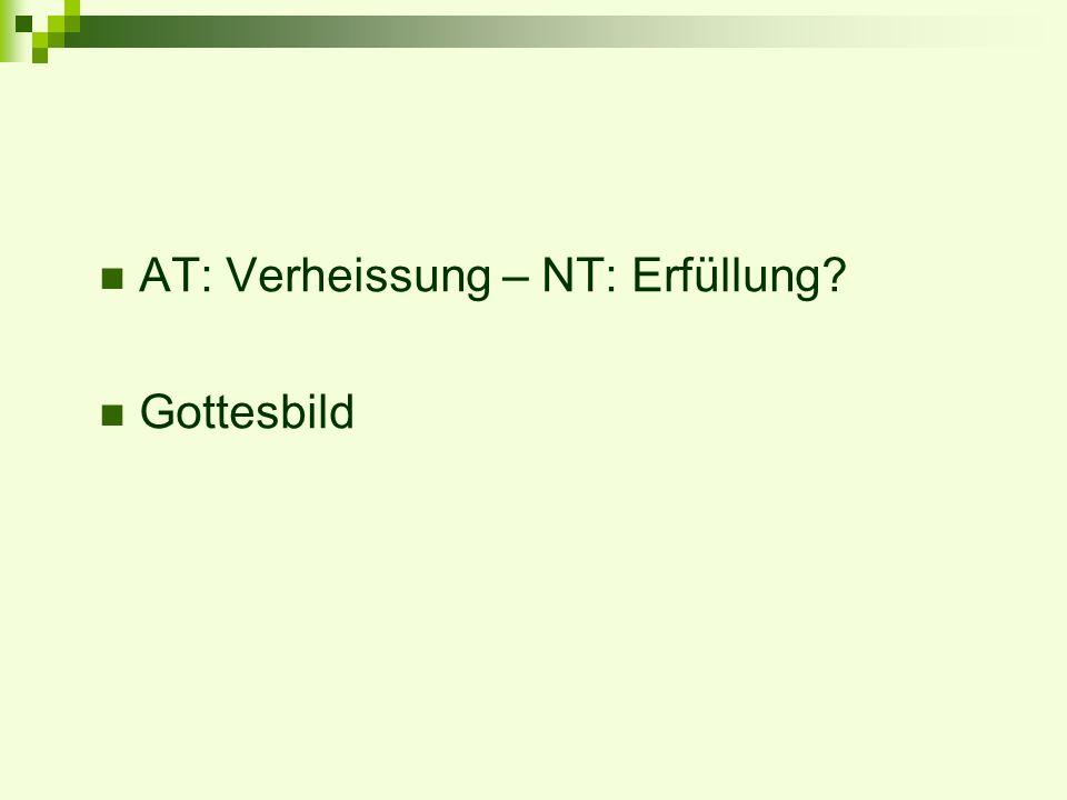AT: Verheissung – NT: Erfüllung