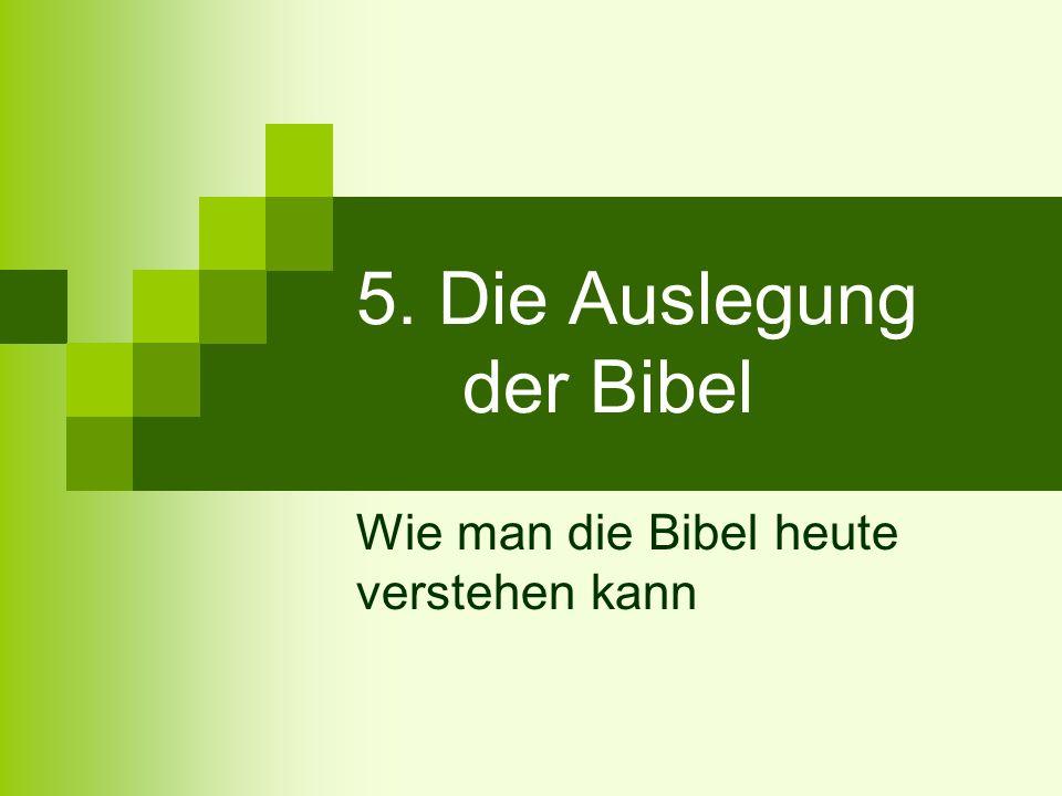 5. Die Auslegung der Bibel
