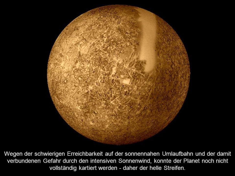 Wegen der schwierigen Erreichbarkeit auf der sonnennahen Umlaufbahn und der damit verbundenen Gefahr durch den intensiven Sonnenwind, konnte der Planet noch nicht vollständig kartiert werden - daher der helle Streifen.