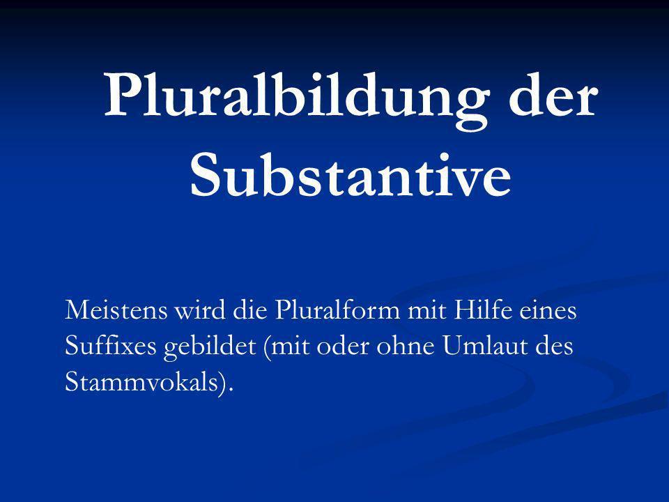 Pluralbildung der Substantive