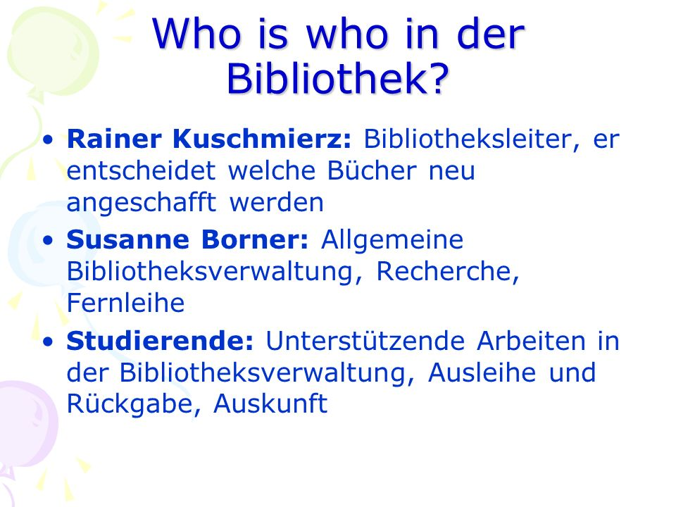 Who is who in der Bibliothek