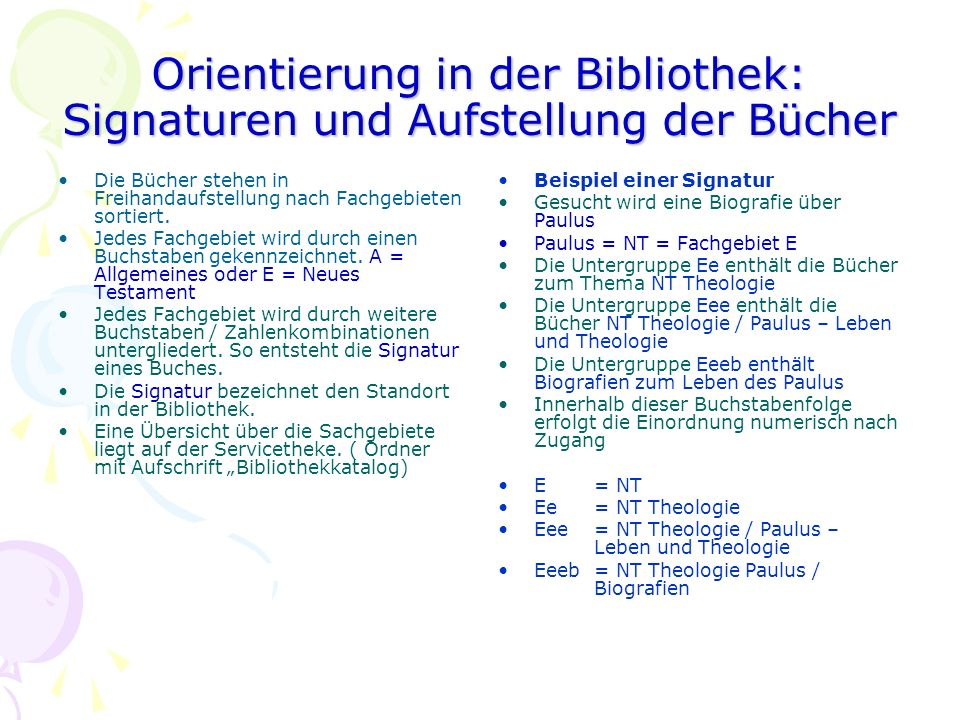 Orientierung in der Bibliothek: Signaturen und Aufstellung der Bücher