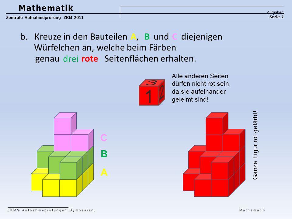 b. Kreuze in den Bauteilen A, B und C diejenigen