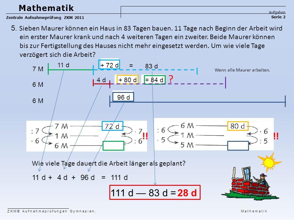 Mathematik Aufgaben. Zentrale Aufnahmeprüfung ZKM 2011. Serie 2.