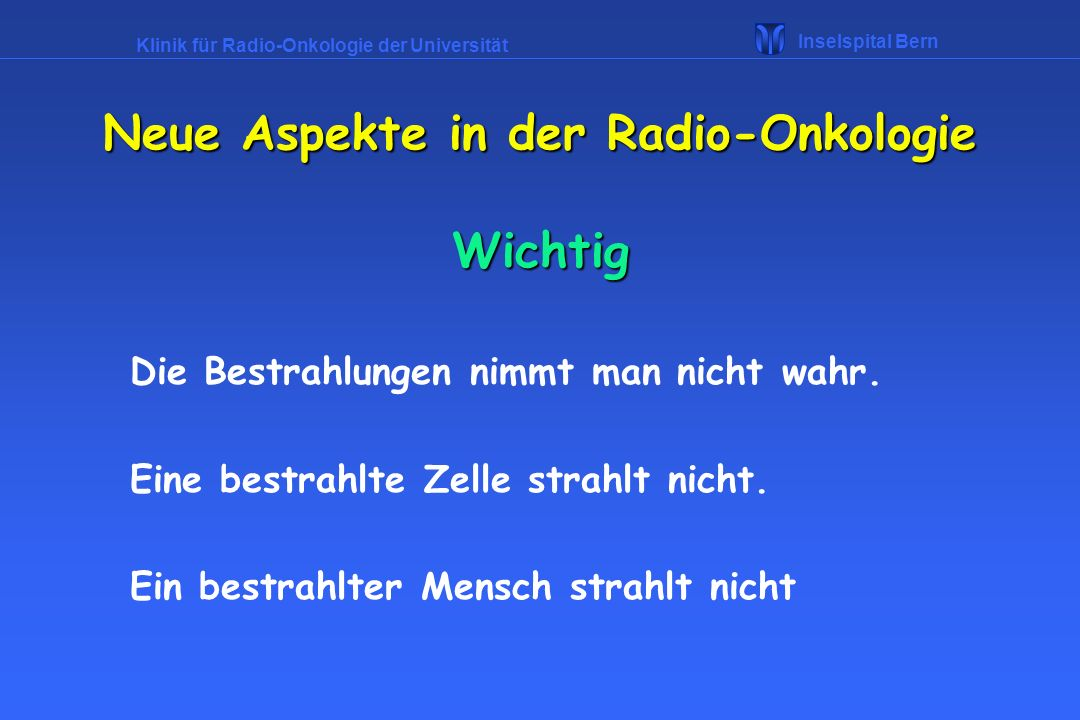 Neue Aspekte in der Radio-Onkologie