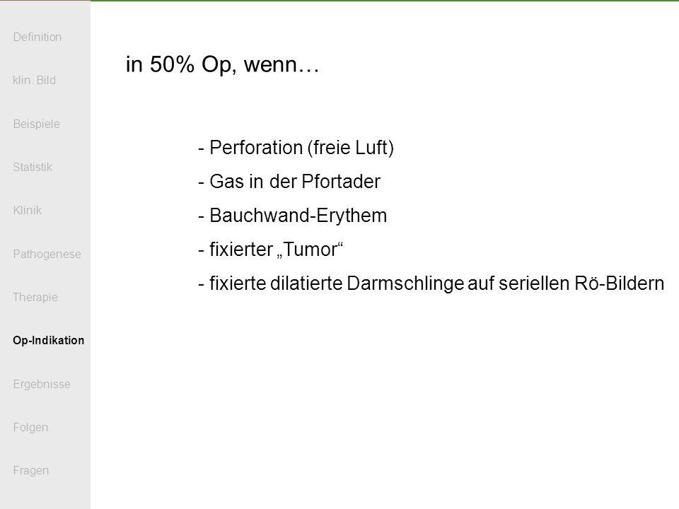 in 50% Op, wenn… - Perforation (freie Luft) Gas in der Pfortader