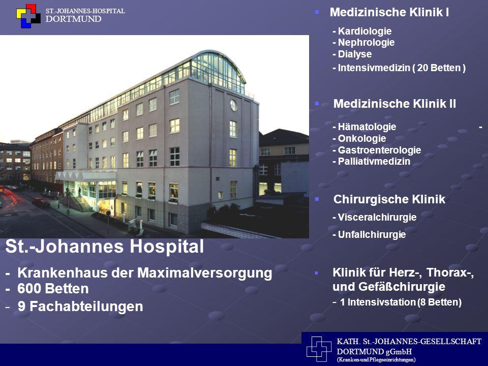 St.-Johannes Hospital - Krankenhaus der Maximalversorgung - 600 Betten