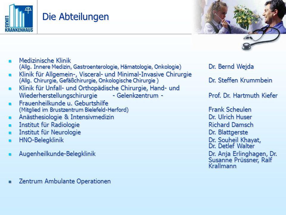 Die Abteilungen Medizinische Klinik (Allg. Innere Medizin, Gastroenterologie, Hämatologie, Onkologie) Dr. Bernd Wejda.