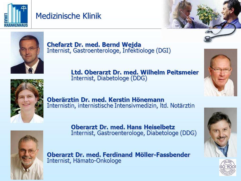 Medizinische Klinik Chefarzt Dr. med. Bernd Wejda Internist, Gastroenterologe, Infektiologe (DGI)