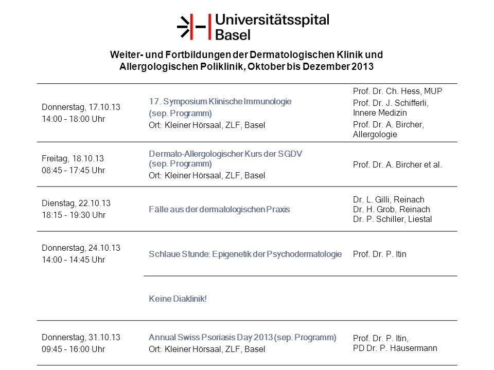 Weiter- und Fortbildungen der Dermatologischen Klinik und Allergologischen Poliklinik, Oktober bis Dezember 2013