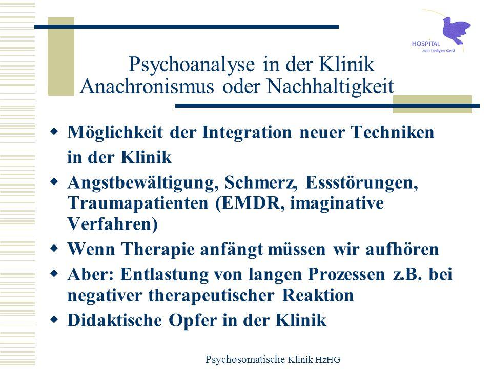 Psychoanalyse in der Klinik Anachronismus oder Nachhaltigkeit