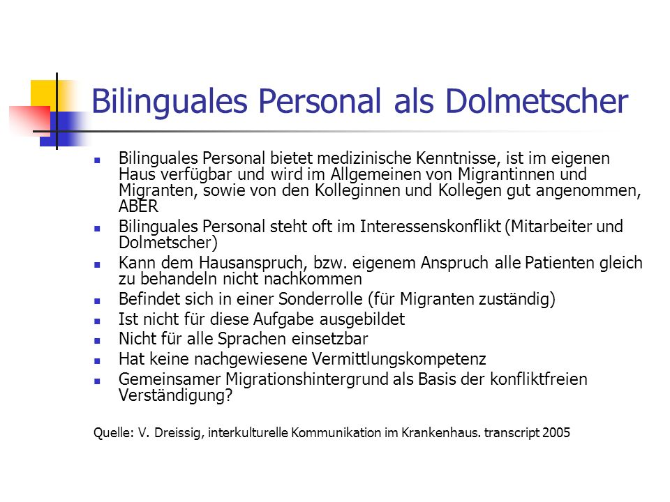 Bilinguales Personal als Dolmetscher