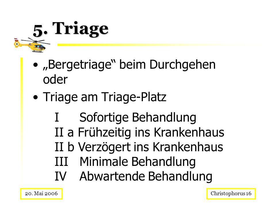 """5. Triage """"Bergetriage beim Durchgehen oder Triage am Triage-Platz"""