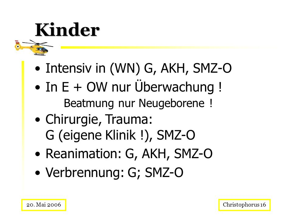 Kinder Intensiv in (WN) G, AKH, SMZ-O