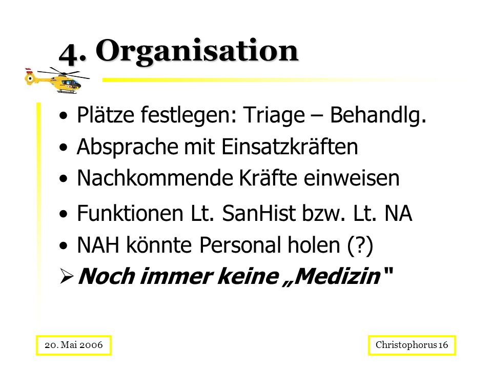 4. Organisation Plätze festlegen: Triage – Behandlg.