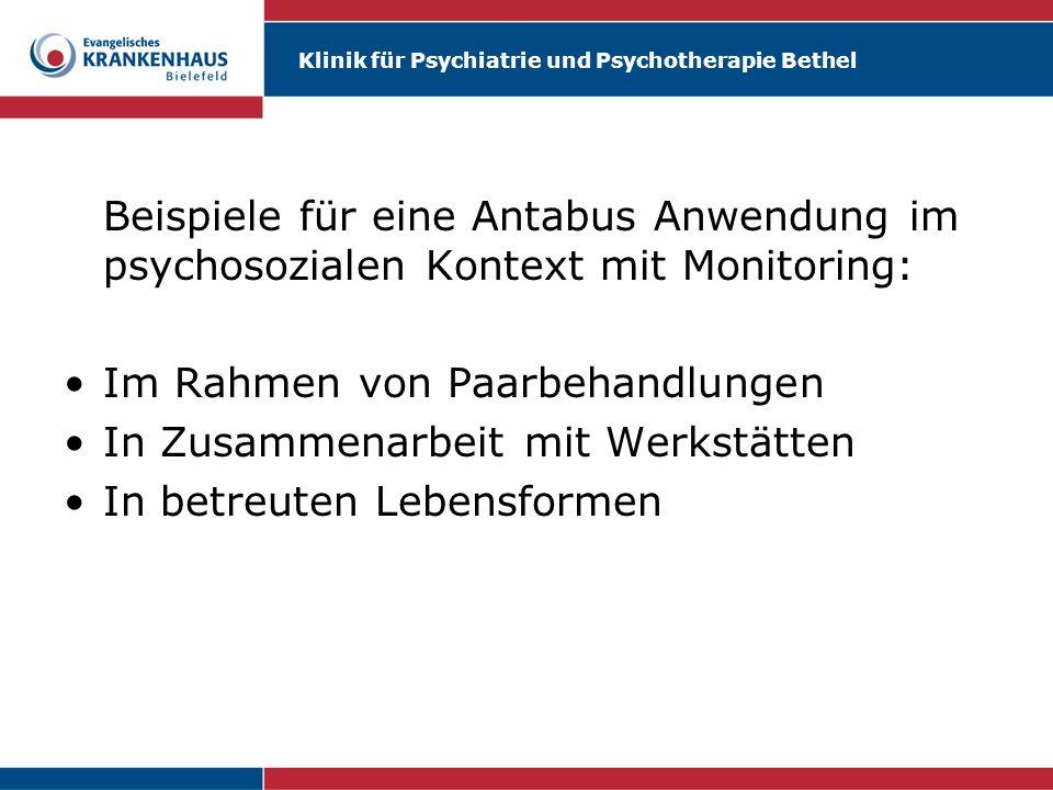 Beispiele für eine Antabus Anwendung im psychosozialen Kontext mit Monitoring:
