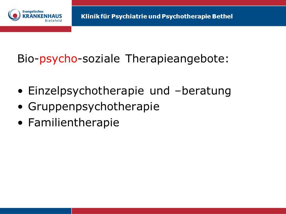 Bio-psycho-soziale Therapieangebote: