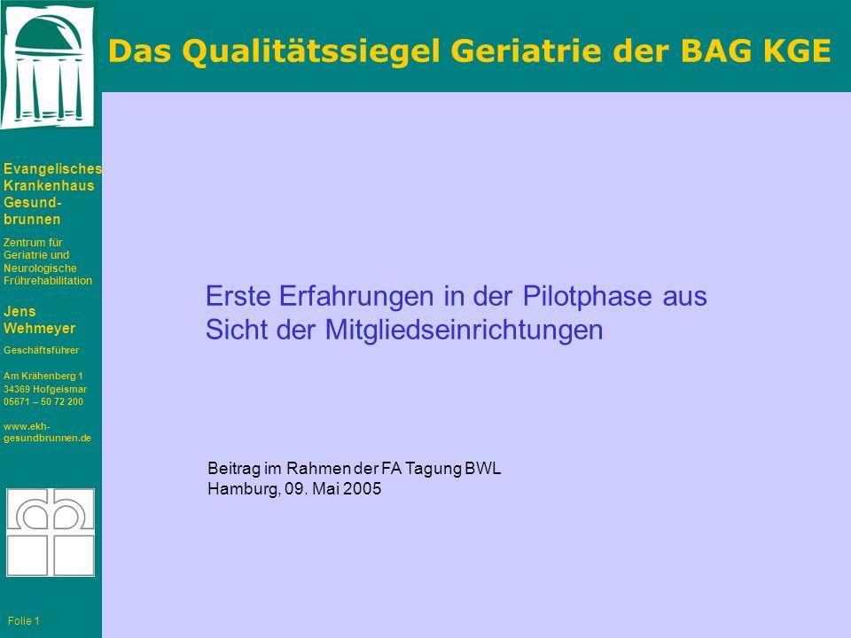 Das Qualitätssiegel Geriatrie der BAG KGE