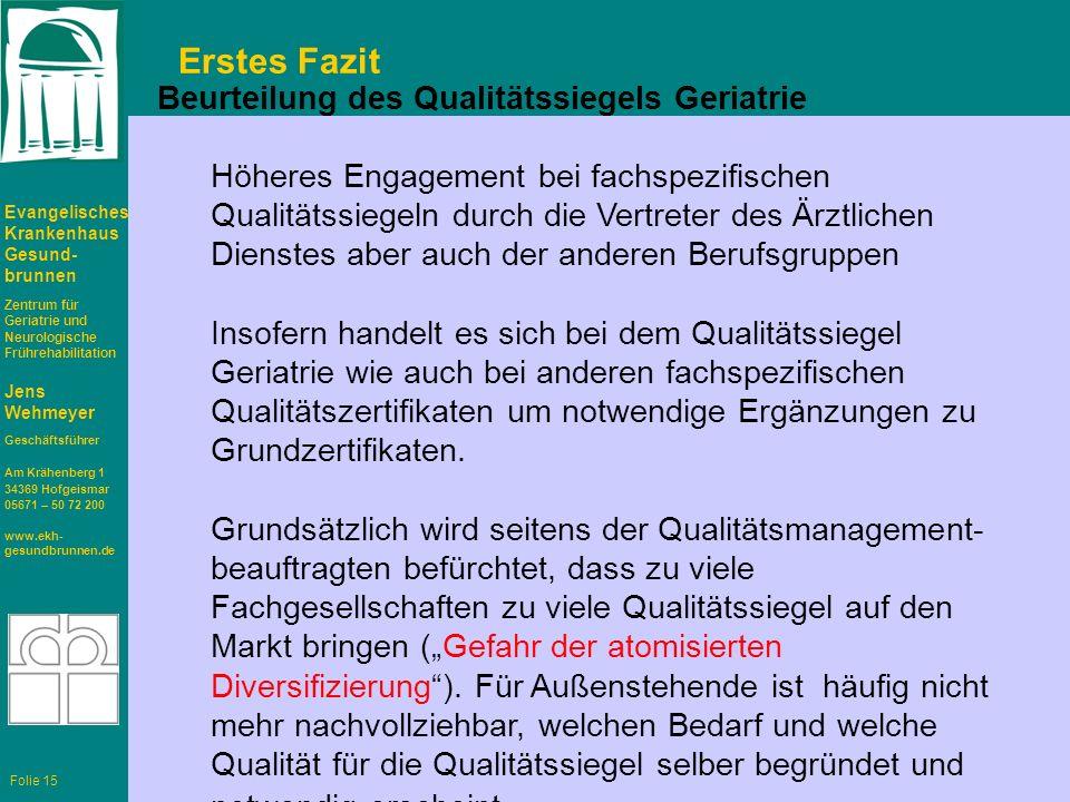 Erstes Fazit Beurteilung des Qualitätssiegels Geriatrie