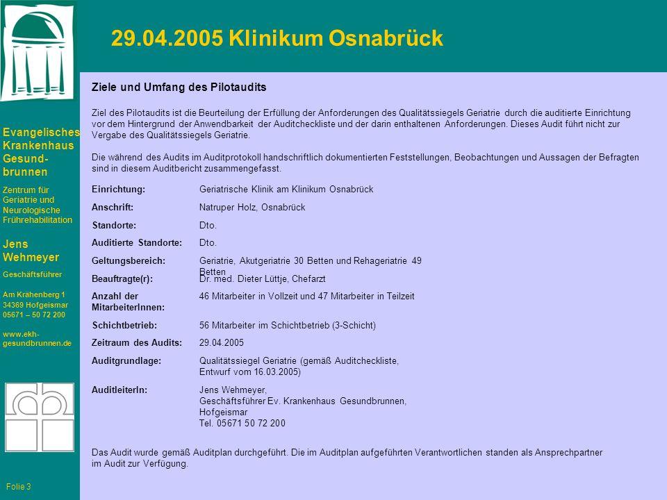 29.04.2005 Klinikum Osnabrück Ziele und Umfang des Pilotaudits