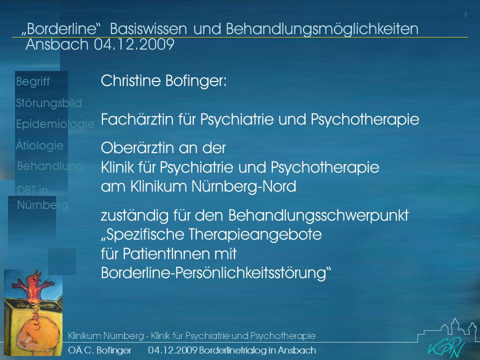 Christine Bofinger: Fachärztin für Psychiatrie und Psychotherapie.
