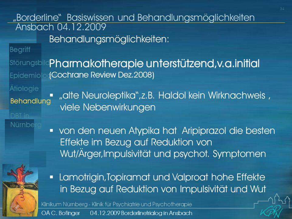 Pharmakotherapie unterstützend,v.a.initial