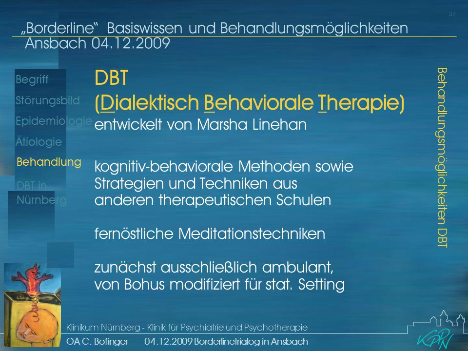 (Dialektisch Behaviorale Therapie)