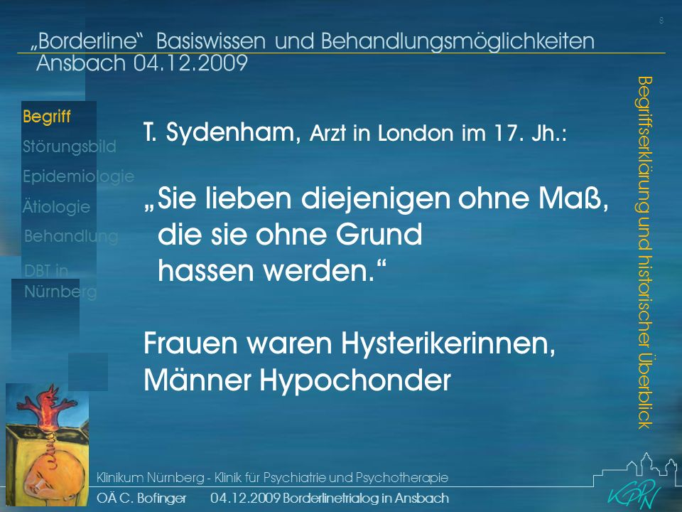 T. Sydenham, Arzt in London im 17. Jh. : ""