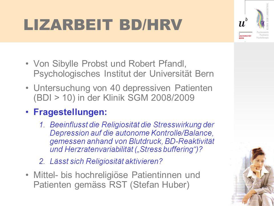 LIZARBEIT BD/HRV Von Sibylle Probst und Robert Pfandl, Psychologisches Institut der Universität Bern.