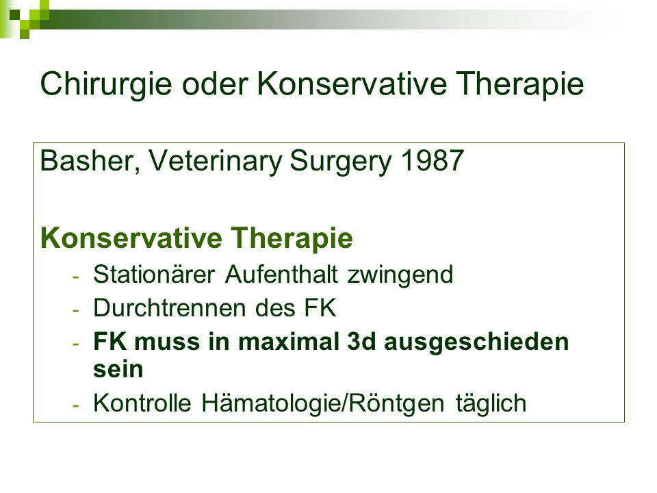 Chirurgie oder Konservative Therapie