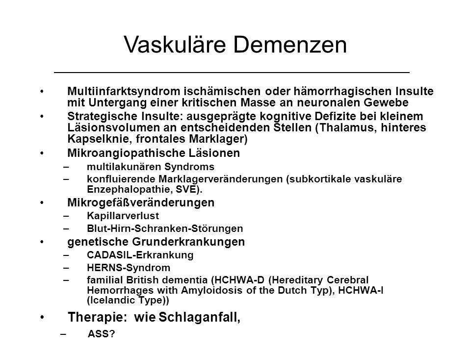 Vaskuläre Demenzen Therapie: wie Schlaganfall,