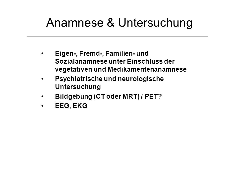 Anamnese & Untersuchung