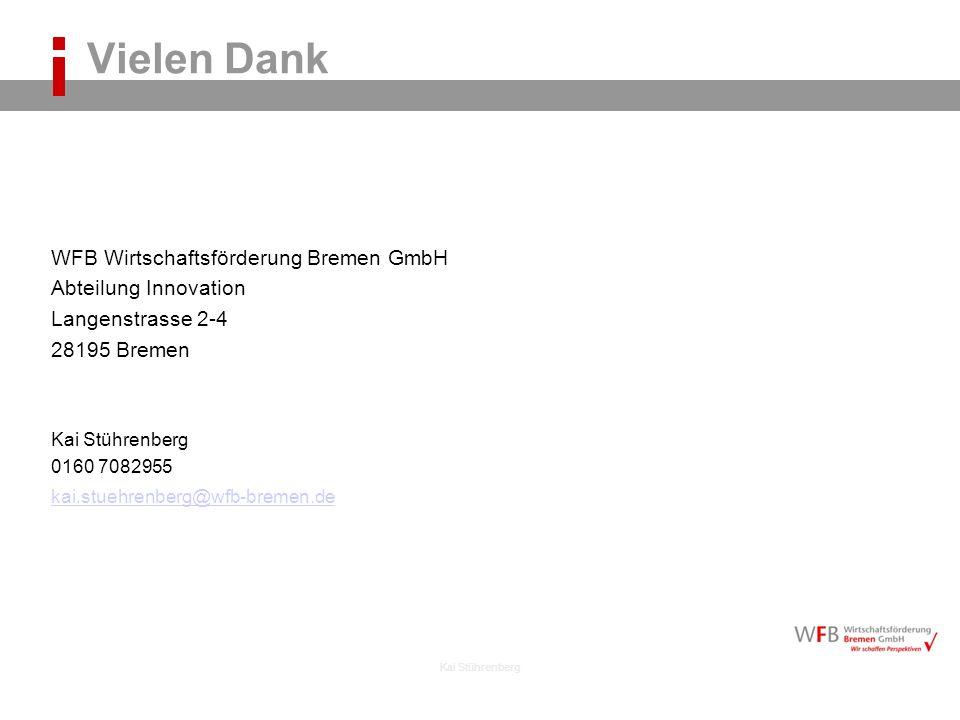 Vielen Dank WFB Wirtschaftsförderung Bremen GmbH Abteilung Innovation