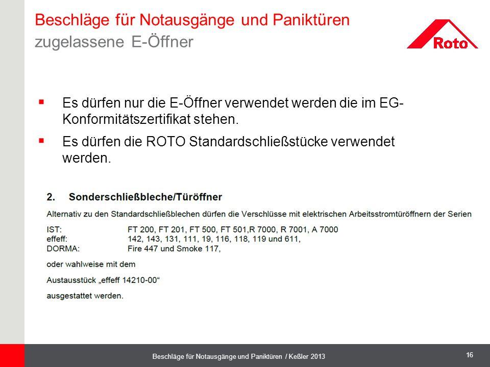 Beschläge für Notausgänge und Paniktüren zugelassene E-Öffner