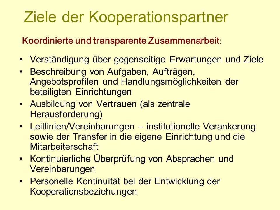 Ziele der Kooperationspartner
