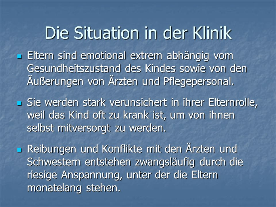 Die Situation in der Klinik