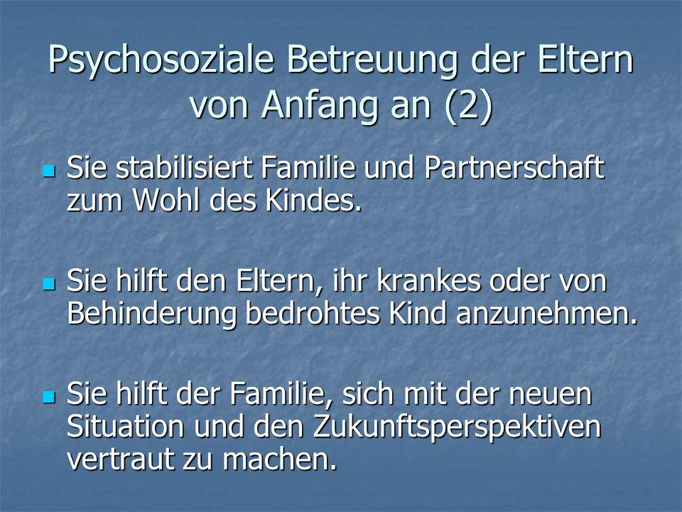 Psychosoziale Betreuung der Eltern von Anfang an (2)