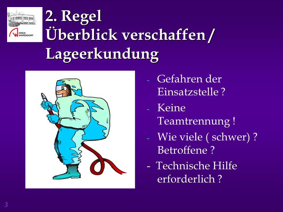 2. Regel Überblick verschaffen / Lageerkundung