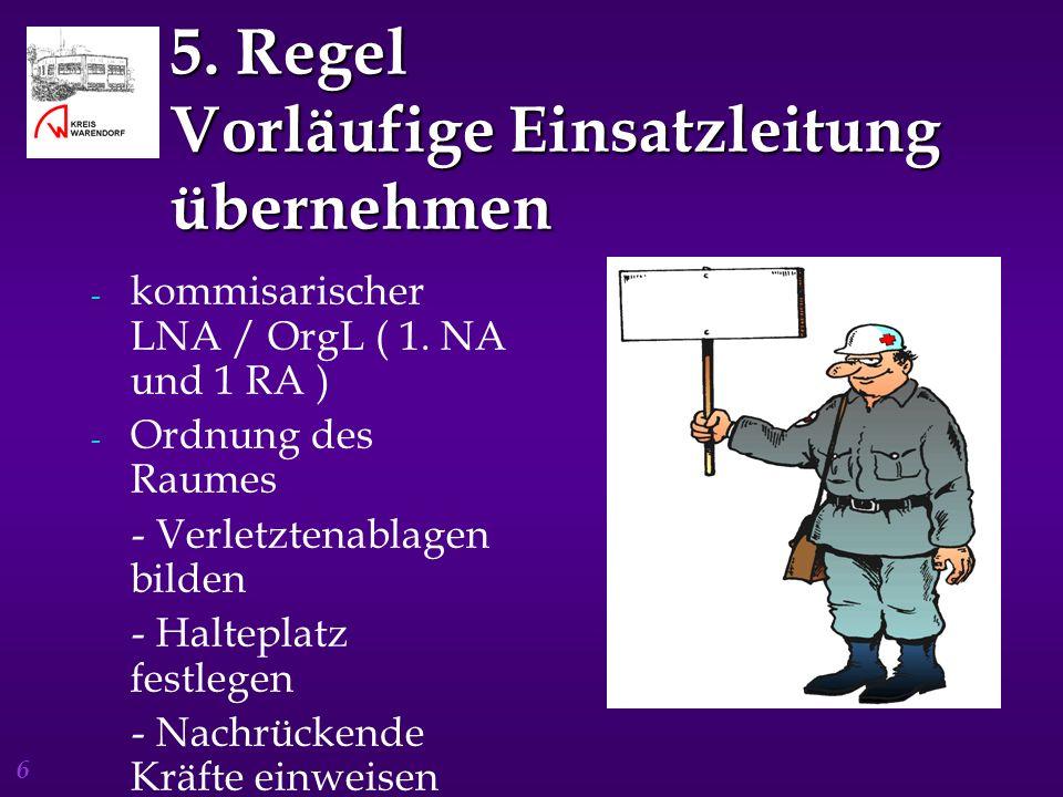 5. Regel Vorläufige Einsatzleitung übernehmen