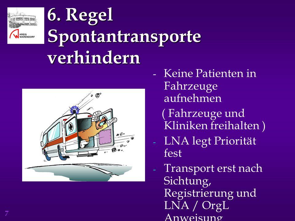 6. Regel Spontantransporte verhindern