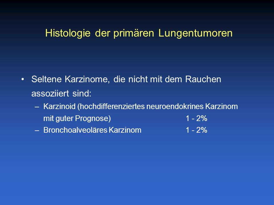Histologie der primären Lungentumoren