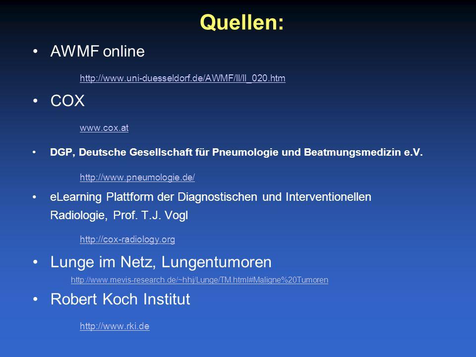 Quellen: AWMF online http://www.uni-duesseldorf.de/AWMF/ll/ll_020.htm