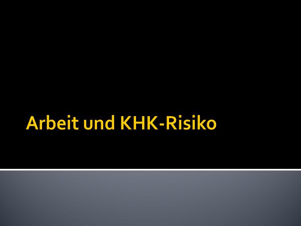 Arbeit und KHK-Risiko