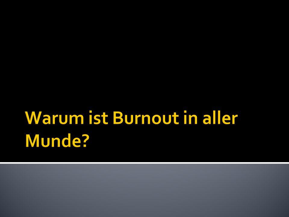 Warum ist Burnout in aller Munde